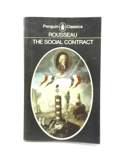 The Social Contract by Jean Jacque Rousseau