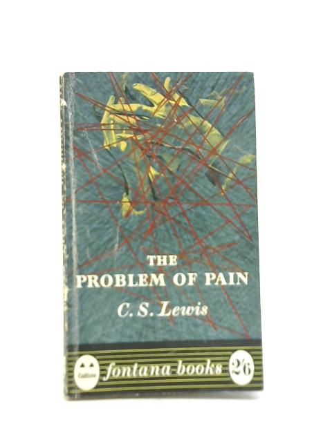 Problem Of Pain By C S Lewis