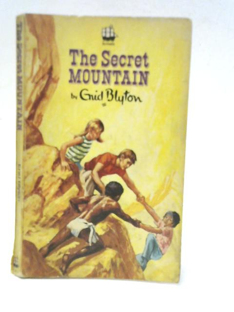 The Secret Mountain by Enid Blyton