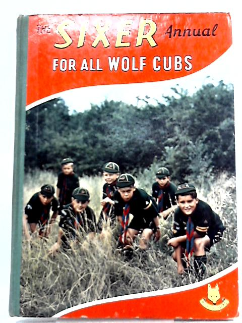 The Sixer Annual for all Wolf Cubs