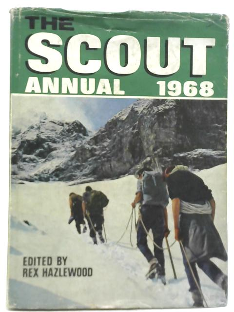 The Scout Annual 1968 by Rex Hazlewood