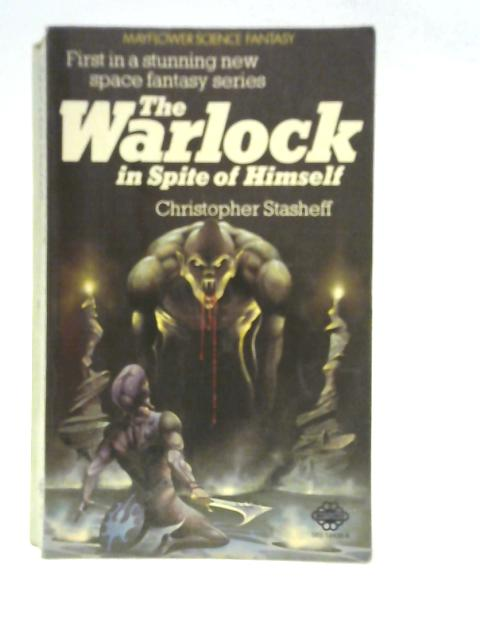The Warlock in Spite of Himself - By Christopher Stasheff