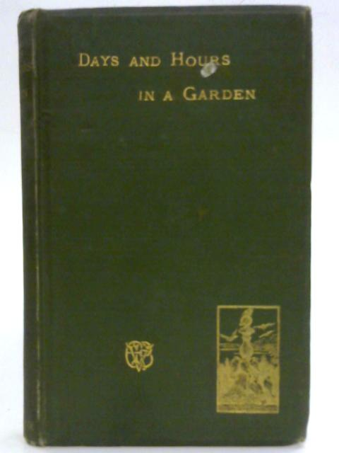 Days and Hours in a Garden. by Eleanor Vere Boyle