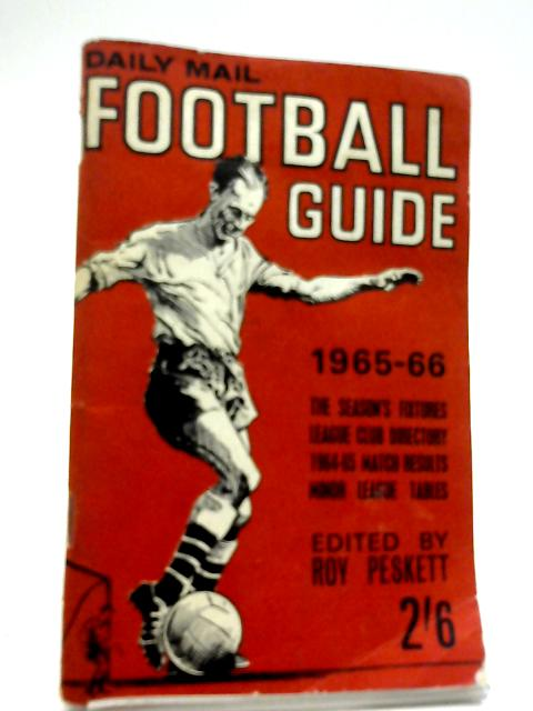 Daily Mail Football Guide 1965-66 by Roy Peskett