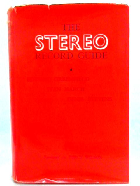 The Stereo Record Guide by Edward Greenfield