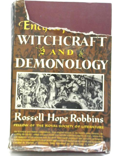 The Encyclopedia of Witchcraft and Demonology By Rossell Hope Robbins
