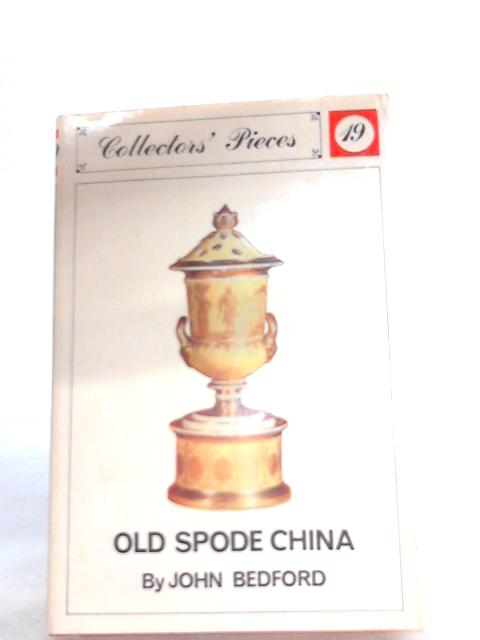 Old Spode China by John Bedford