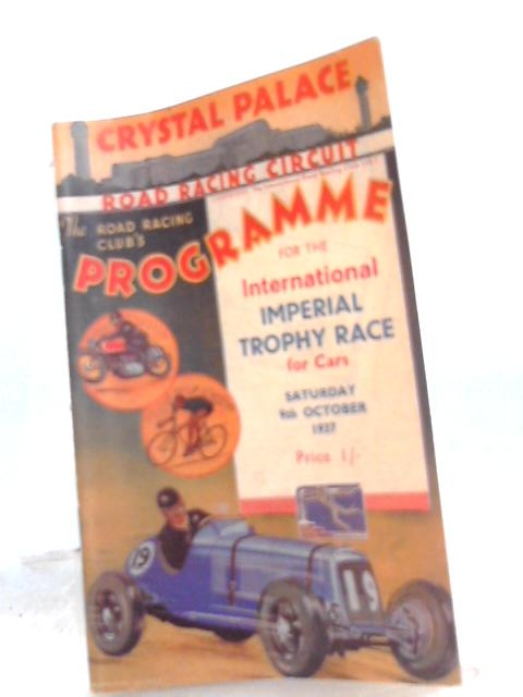 Crystal Palace Road Racing Circuit, Programme for the International Imperial Trophy Race for Cars by