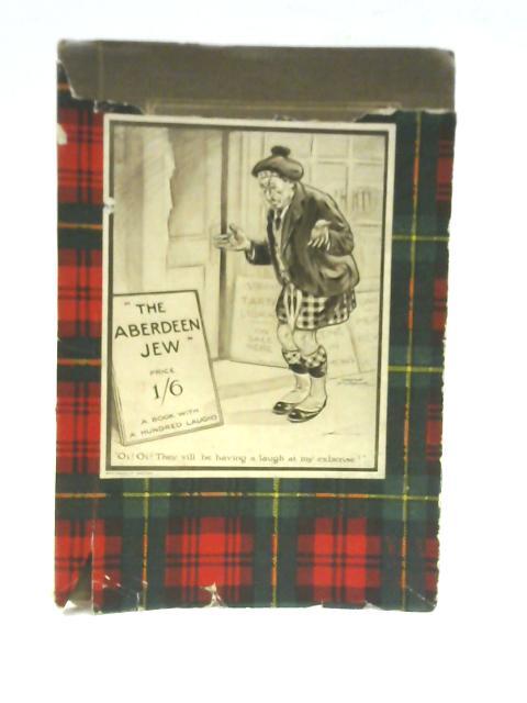 The Aberdeen Jew by Allan Junior