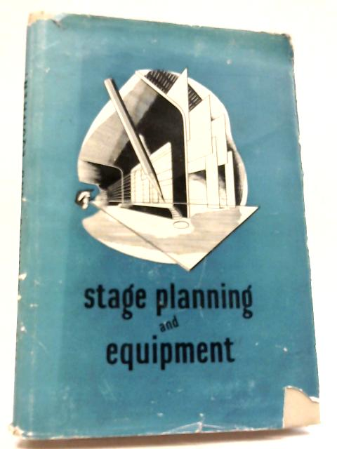 Stage Planning And Equipment. by P. Corry