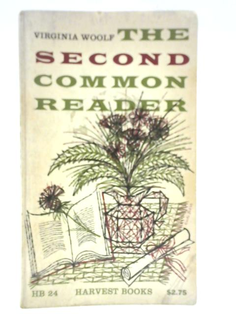 The Second Common Reader by Virginia Woolf
