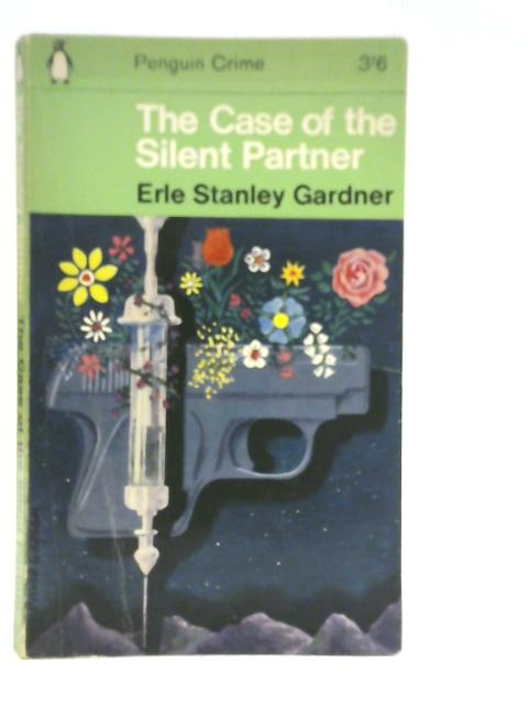The Case of The Silent Partner by Erle Stanley Gardner