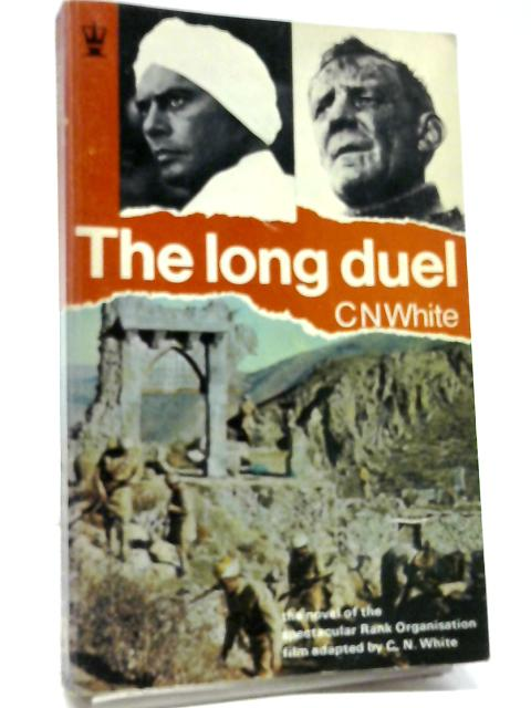 The Long Duel by C N White