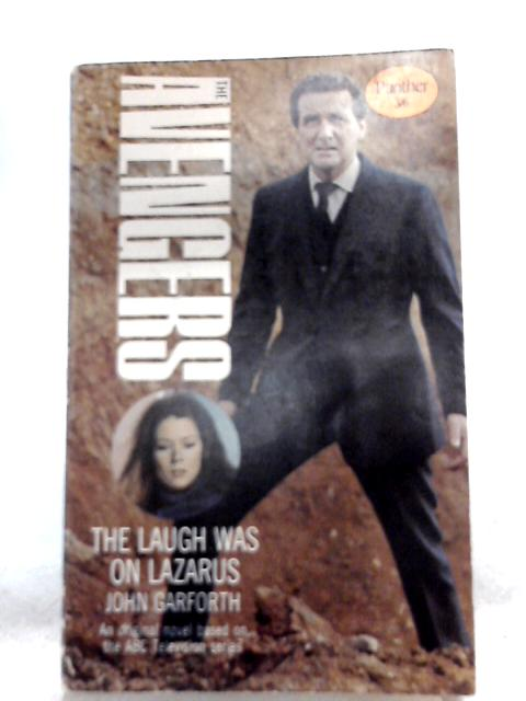 The Laugh was on Lazarus By John Garforth