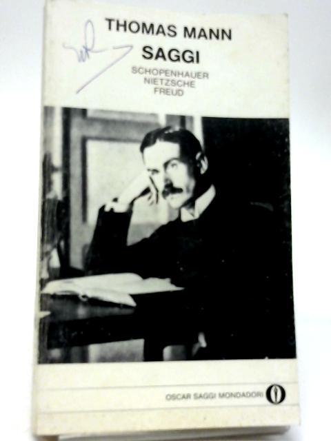 Saggi, Schopenhauer, Nietzsche, Freud by Thomas Mann