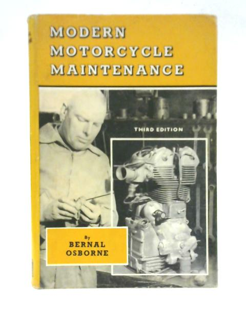 Modern Motorcycle Maintenance by Bernal Osborne