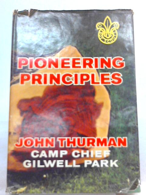 Pioneering Principles By John Thurman