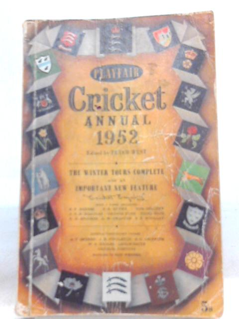 Playfair Cricket Annual 1952 by Peter West (Ed.)