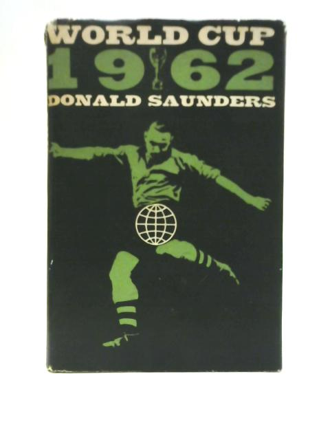 World Cup-1962 by Donald Saunders