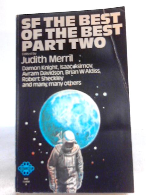 SF the Best of the Best Part Two by Judith Merril (Ed.)
