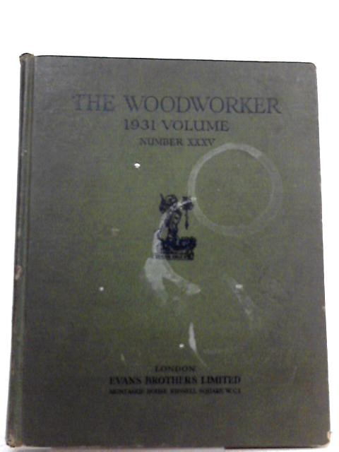 The Woodworker: Volume 35: 1931