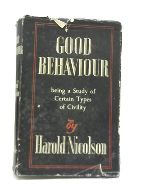 Good Behavior by Harold Nicolson