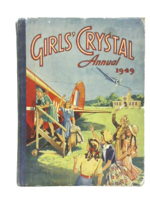 Girls Crystal Annual 1949 by Various