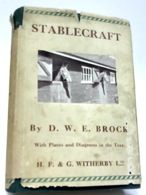 Stablecraft by D. W. E. Brock
