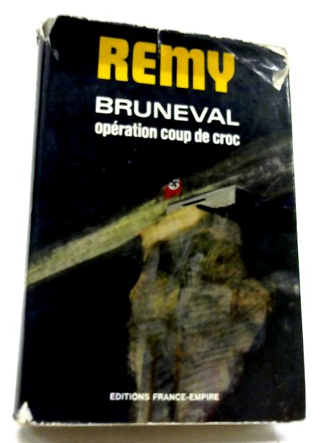 Bruneval Operation Coup de Croc by Remy