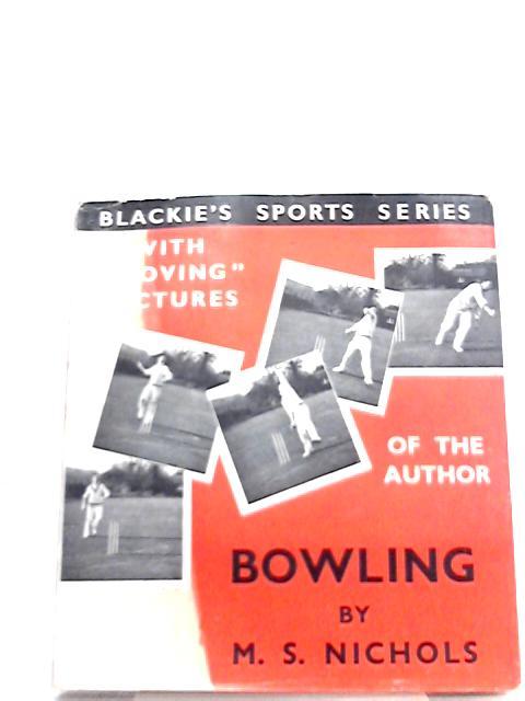 Bowling: Blackie's Sport Series by M. S. Nichols