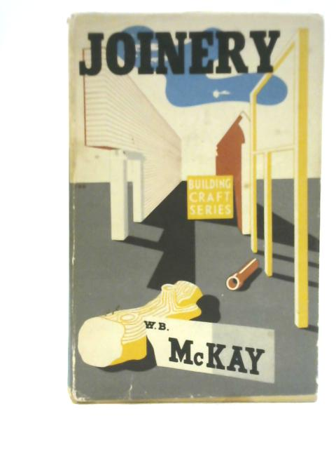 Joinery by W.B.McKay