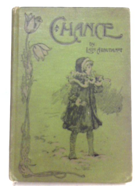 Chance, The Story Of A Dog by Lady Arbuthnot