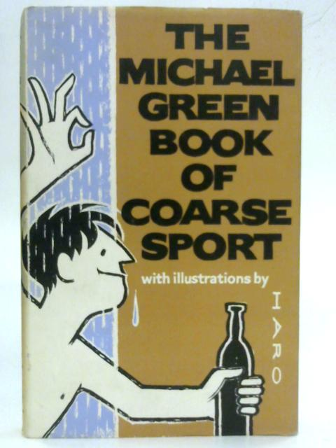 Book of Coarse Sport By Michael Green
