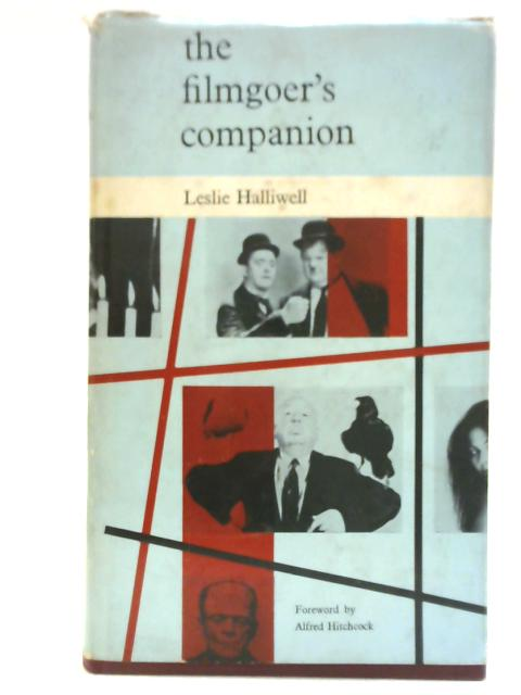 The Filmgoer's Companion by Leslie Halliwell