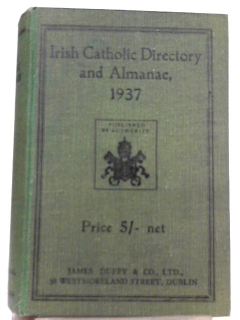The Irish Catholic Directory and Almanac for 1937