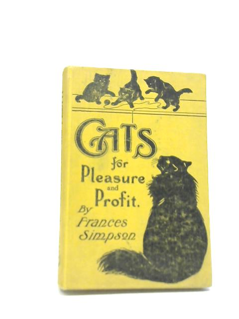 CATS For Pleasure and Profit by Frances Simpson