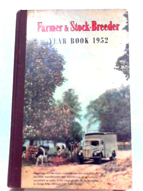Farmer & Stock-Breeder Year Book 1952 by Farmer & Stock-Breeder