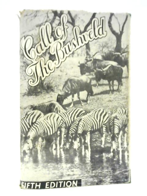 Call of the Bushveld by AC White