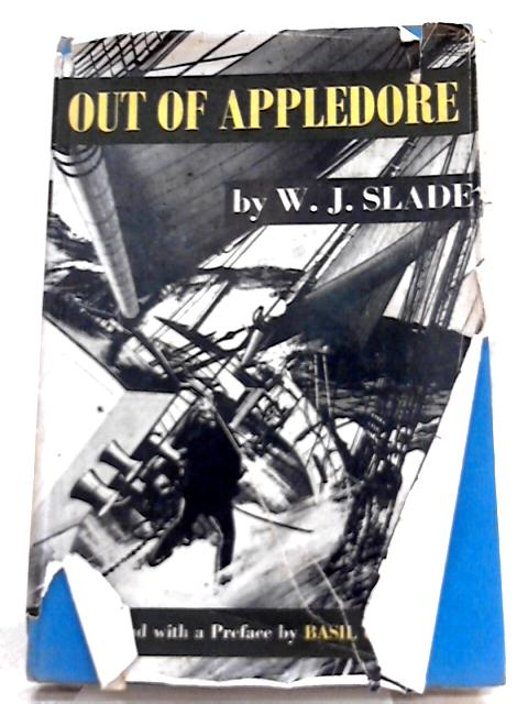 Out of Appledore By W. J. Slade