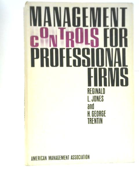Management Controls for Professional Firms By Reginald L. Jones