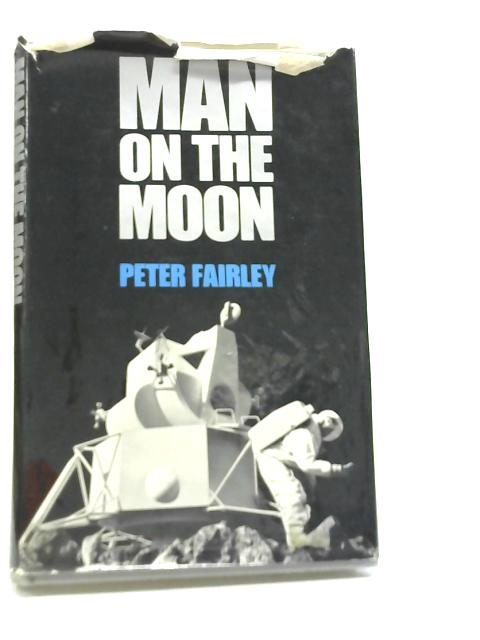 Man on the Moon By Peter Fairley