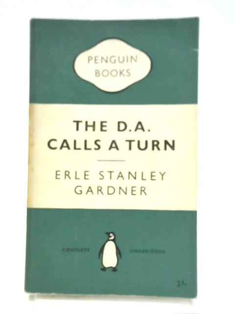 The D.A. Calls A Turn By Erle Stanley Gardner