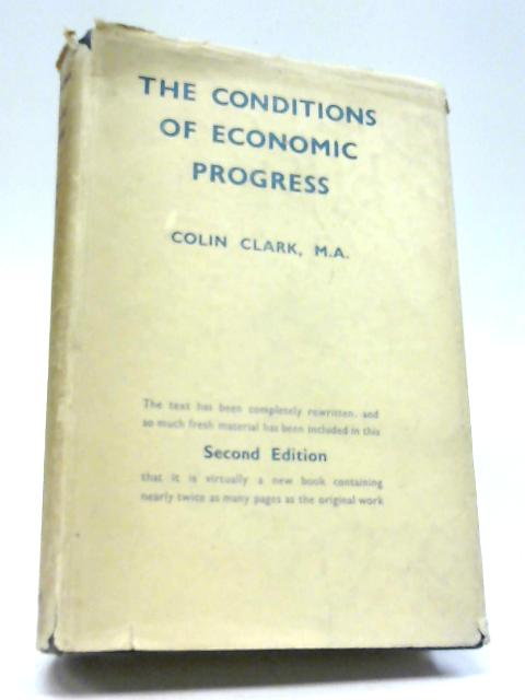 The Conditions of Economic Progress By Colin Clark