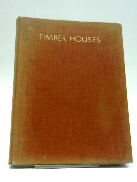 Timber Houses by E. H. B. Boulton