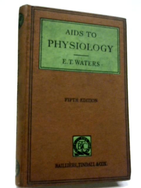 Aids To Physiology (Students Aids Series) By Edward Thomas Waters