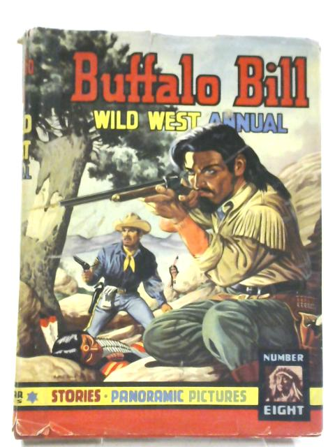Buffalo Bill Wild West Annual No. 8 By Rex James