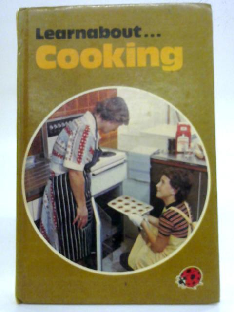 Learnabout...Cooking (A Ladybird Book) by Lynne Peebles