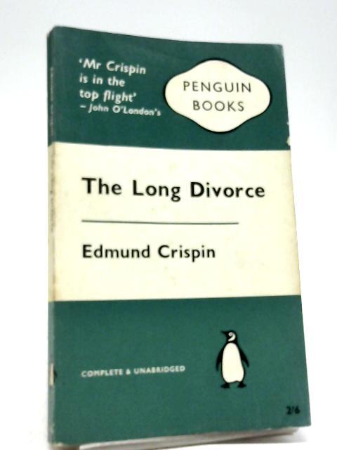 The Long Divorce By Edmund Crispin