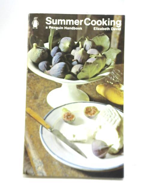 Summer Cooking - english by Elizabeth David