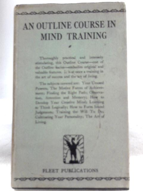An Outline Course in Mind Training By Harold Herd (Ed.)